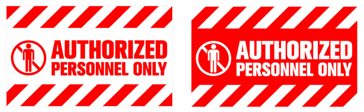 Authorized Personnel Only warning sign. Eps10 vector illustration.