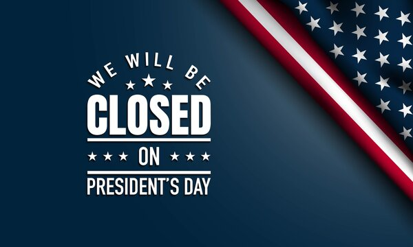 President's Day Background Design. Closed on President's Day. Vector Illustration.