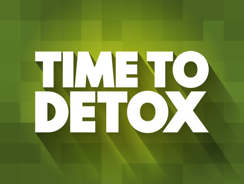 Time To Detox text quote, concept background