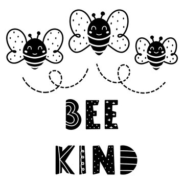 Bee kind funny quote hand drawn lettering in Scandinavian style with three cute flying bees isolated on white background. Childish print for t-shirt, nursery, or apparel.