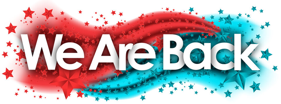 we are back word in stars colored background