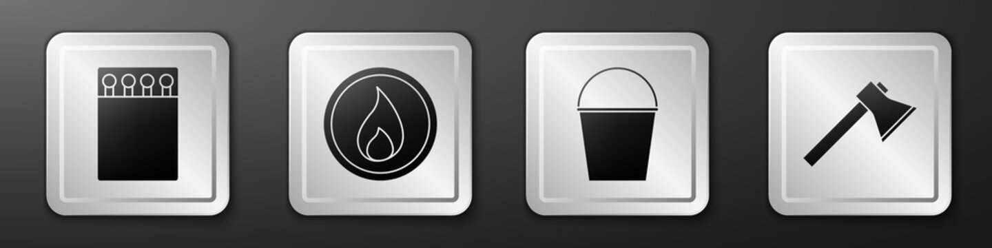 Set Open matchbox and matches, Fire flame, Fire bucket and Firefighter axe icon. Silver square button. Vector.