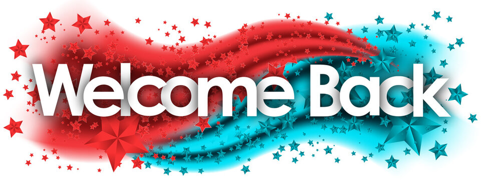 Welcome Back word in stars colored background