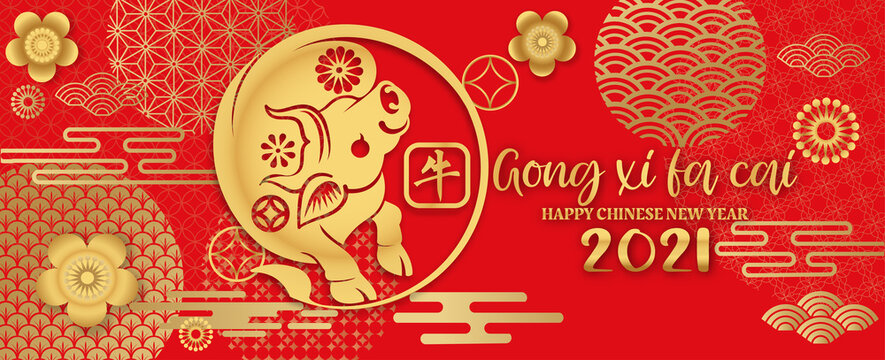 happy new year2021(Gong Xi Fa Cai), Chinese New Year greeting card. year of the ox. Golden and red ornament. Flat style design. Concept for holiday banner template.(Chinese translation : OX)