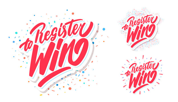 Register to win. Vector lettering banners set.