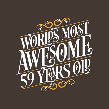 59 years birthday typography design, World's most awesome 59 years old