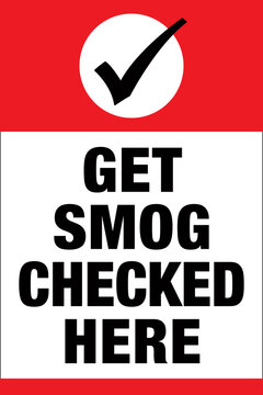 Get Smog Checked Here Vertical Sign | Auto Repair and Body Shop Signage | Vector Emissions Test Design | 36in x 24in A-Frame Sign Layout