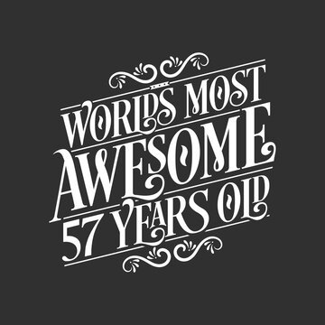 57 years birthday typography design, World's most awesome 57 years old