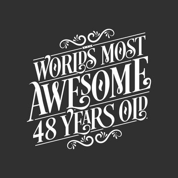 48 years birthday typography design, World's most awesome 48 years old