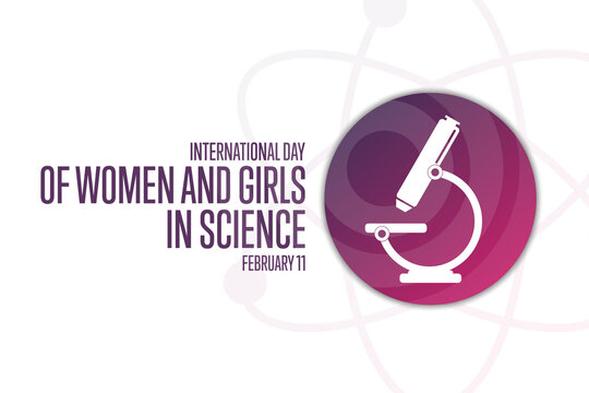 International Day of Women and Girls in Science. February 11. Holiday concept. Template for background, banner, card, poster with text inscription. Vector EPS10 illustration.