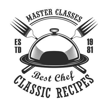 Classical cooking class label design. Monochrome element with restaurant dish and forks vector illustration with text. Workshop and course from chef concept for stamps and emblems templates