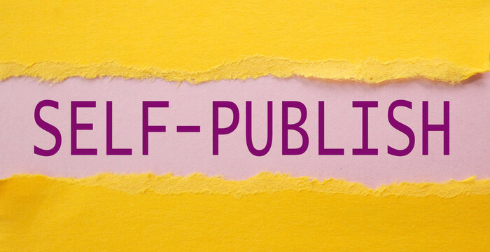 self publish, text on yellow paper on torn paper background