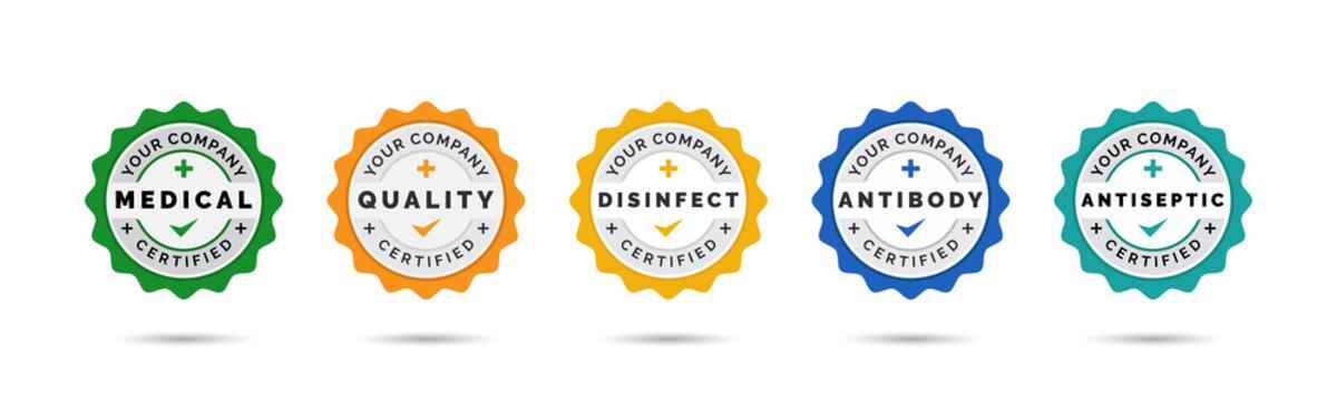 Set of company training badge certificates to determine based on medical criteria. Vector illustration certified logo design.