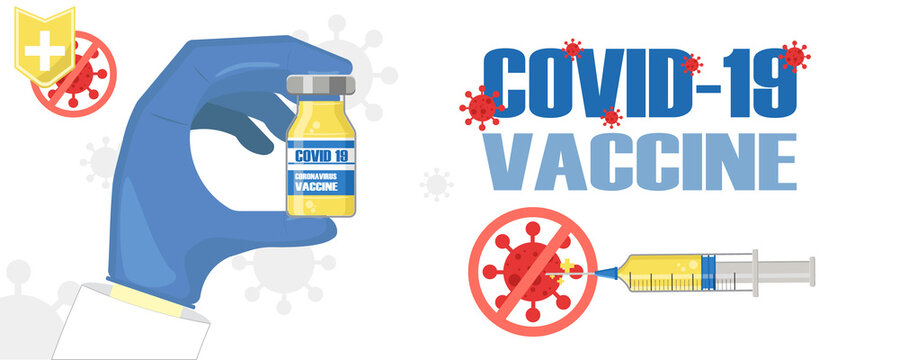 COVID 19 vaccine banner design, doctor hand holding a medical bottle, stop coronavirus outbreak and pandemic,