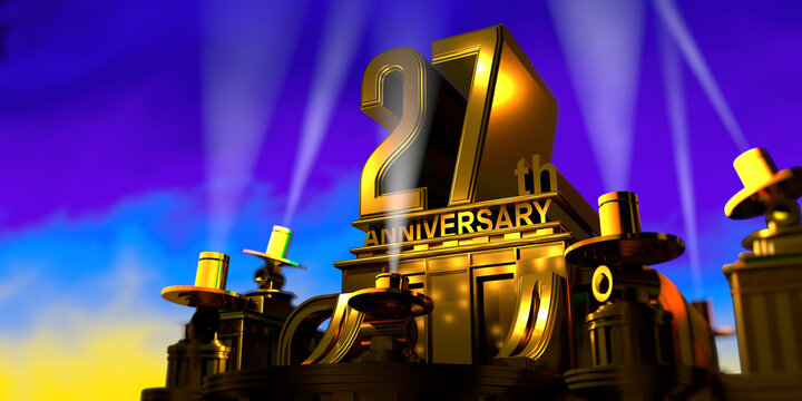 27th anniversary in thick letters on a golden building illuminated by 6 floodlights with white light on a blue sky at sunset. 3D Illustration