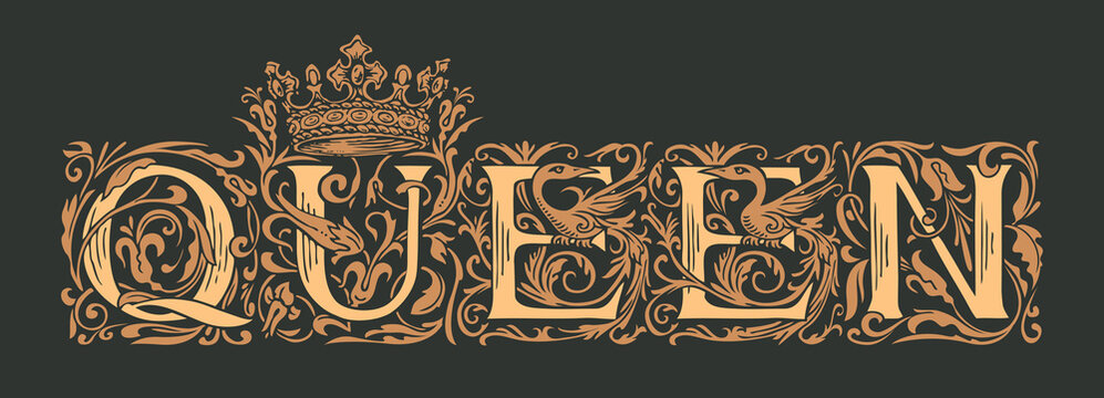 The word Queen. Vintage lettering in ornate hand-drawn initial letters. Queen logo luxury design with crown in black and beige colors. Beautiful inscription for print on clothes, cards, invitations