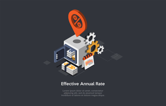 Effective Annual Rate Conceptual Illustration In Cartoon 3D Style. Isometric Vector Composition On Dark Background With Text And Infographics. Strongbox With Money Inside. Safe Deposit And Percentage