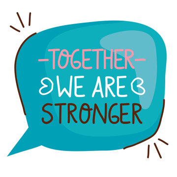 we are stronger together lettering with vector illustration design
