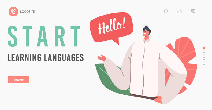 Start Learning Languages Landing Page Template. Male Character Speak on English Language. Teacher or Student Say Hello