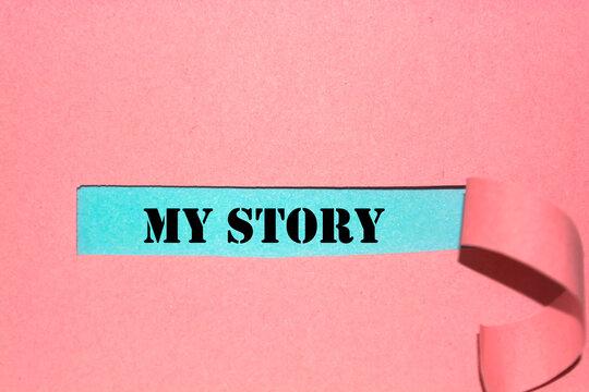 """My story"" written under torn paper."