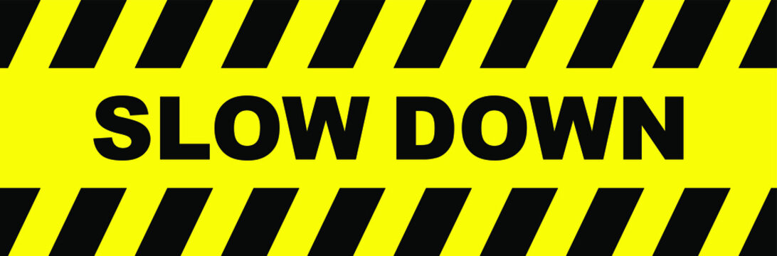 slow down sign on white background