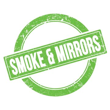 SMOKE & MIRRORS text on green grungy round stamp.