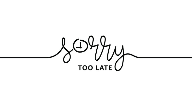 Slogan too late for word, deadline, meeting or curfew. Business, office worker is late for work and angry because of being late.. Flat vector Clock sign. Problems because due to lack of time concept.