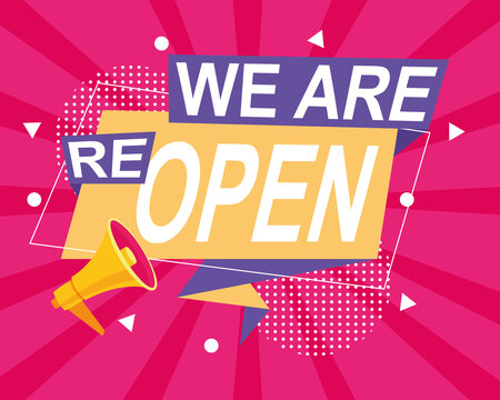 we are reopen commercial label with megaphone in pink background
