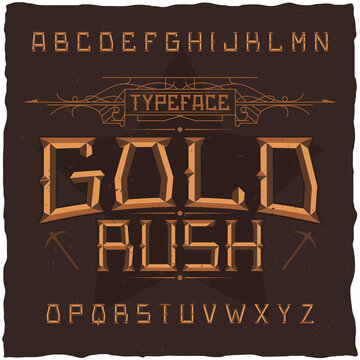 Vintage label font named Gold Rush.