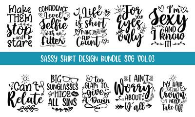 Sassy Shirt Design Bundle SVG VOL.03 Vector quotes