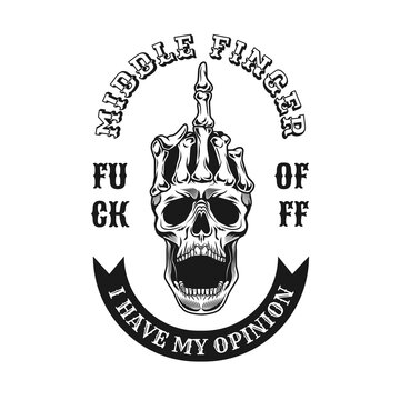 Vintage middle finger on skull emblem. Monochrome design element with human skull showing fuck off hand gesture and text. Nonconformist concept for tattoo, stamp, print template