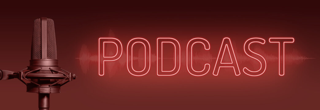 Podcast red banner with studio microphone, neon sign text and luminous waveform