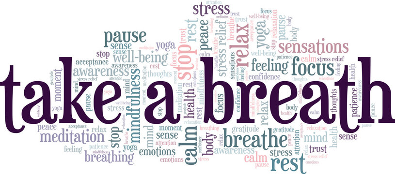 Take a breath vector illustration word cloud isolated on a white background.