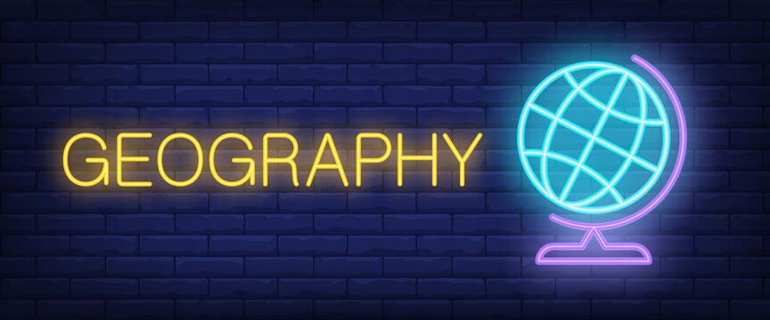 Geography neon text with school globe