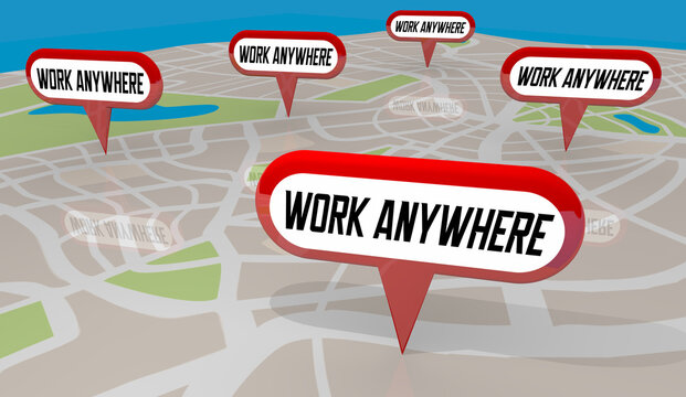 Work Anywhere Map Pins Remote Working Telecommute Jobs 3d Illustration