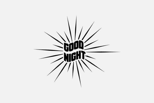 Good night - calligraphy vector phrase with Vintage sunburst star burst abstract retro sunshine
