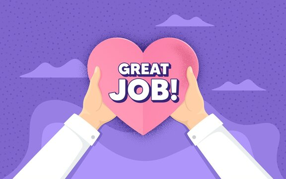 Great job symbol. Charity and donate concept. Recruitment agency sign. Hire employees. Hands holding paper heart. Great job love badge. Charity help. Vector