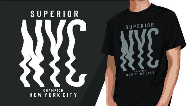 superior nyc typography t-shirt design