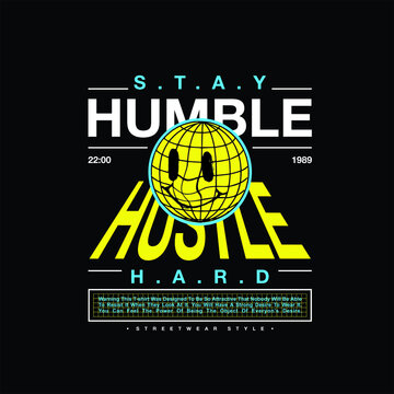 stay humble hustle hard vintage fashion