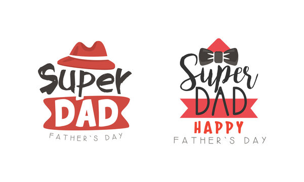 Super Dad Logo Design Collection, Happy Fathers Day Black and Red Labels Cartoon Style Vector Illustration