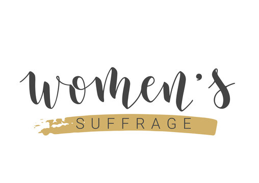 Vector Stock Illustration. Handwritten Lettering of Women's Suffrage. Template for Card, Label, Postcard, Poster, Sticker, Print or Web Product. Objects Isolated on White Background.