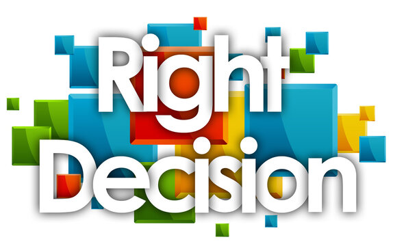 Right decision word in colored rectangles background