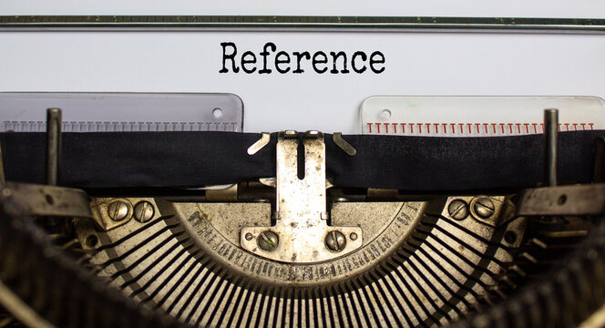 Reference symbol. The word 'Reference' typed on retro typewriter. Beautiful background. Business and reference concept.