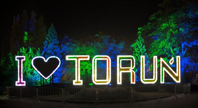 Bella skyway festival in Torun. I love Torun sign. Poland