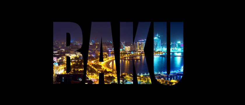 Word Baku and the Caspian sea at night on black background