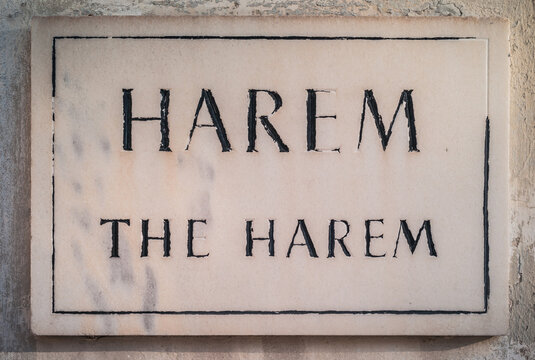 Istanbul, Turkey - January 4 2012: The Harem Sign on a Stone Plaque at the Ottoman Topkapi Palace.