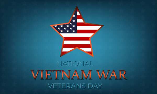 """National Vietnam War Veterans Day. Most states celebrate """"Welcome Home Vietnam Veterans Day"""" on March 29 or 30 of each year in USA. Background, poster, greeting card, banner design."""
