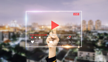 Live video marketing concept.Hands man push start button on touch screen to run video clip