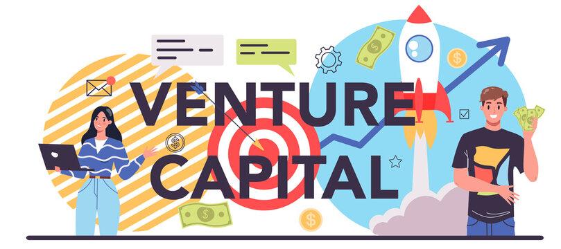 Venture capital typographic header. Investors financing startup companies