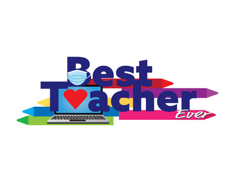 Best online teacher ever sign with Blue text, laptop, face mask, heart and crayons